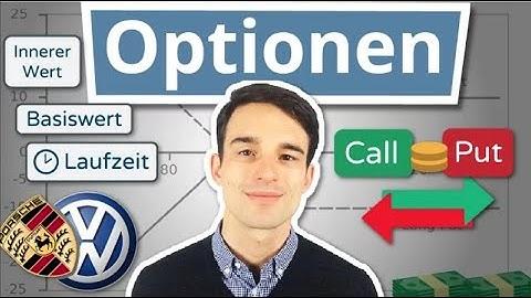 Was sind Optionen? Spezielle Derivate einfach erklärt! | Finanzlexikon