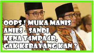 Ups, Muka Manis Anies-Sandi Kena T4mp4r! Gak Kebayang, Kan?