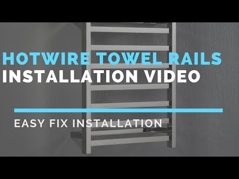 Hotwire Towel Rails Installation Instructions