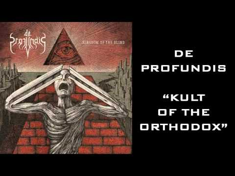 De Profundis - Kult Of The Orthodox