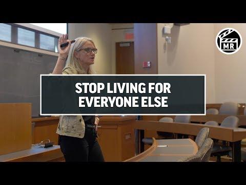 Stop living for everyone else - Mel Robbins