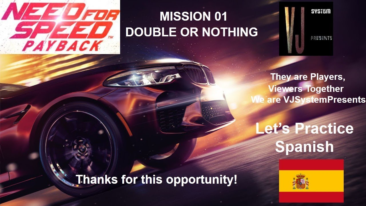 NFS™ PayBack MISSION - 01 DOBLE O NADA (Spanish) (HD)