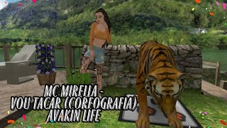 MC Mirella - Vou tacar (Coreografia)  #AVAKINLIFE