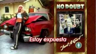 No Doubt - Just a Girl (Sub. Español) HD