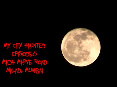 My City Haunted Ep.5, MADH ISLAND, MUMBAI, INDIA'S MOST HAUNTED!!