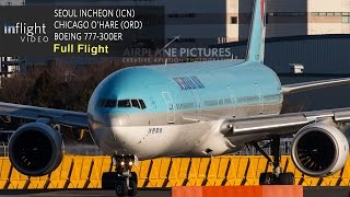 Korean Air Full Flight | Seoul Incheon to Chicago O