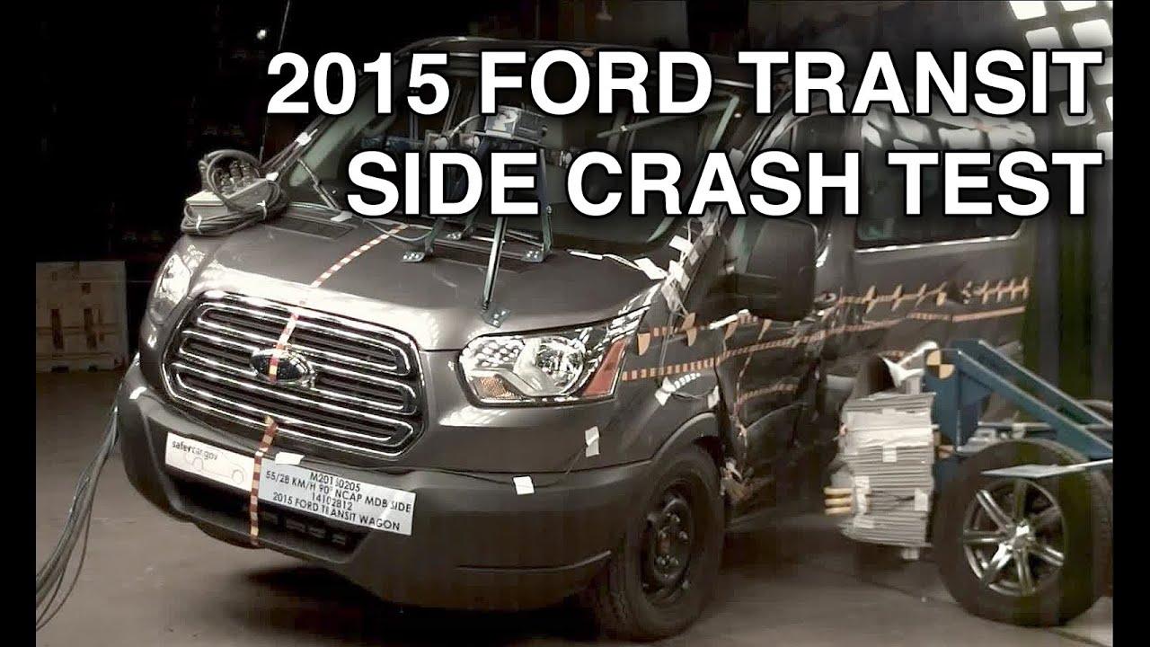 Ford Transit Wagon >> 2015 Ford Transit Van/Wagon Crash Test (Side Crash) - YouTube