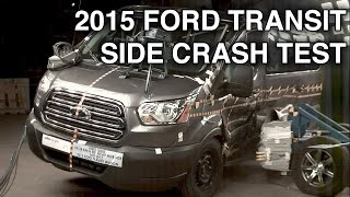 2015 Ford Transit Van / Wagon | Side Crash Test | Crashnet1