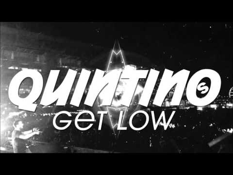 Quintino - Get Low (Original Mix) [Free Download]