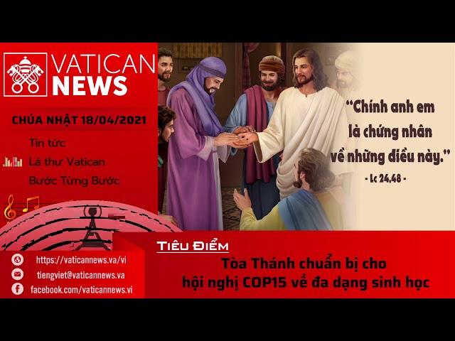 Radio Chúa Nhật 18/04/2021 - Vatican News Tiếng Việt