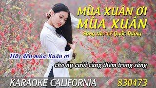 MÙA XUÂN ƠI MÙA XUÂN 2019 🎤 Karaoke California 830473 (HD)