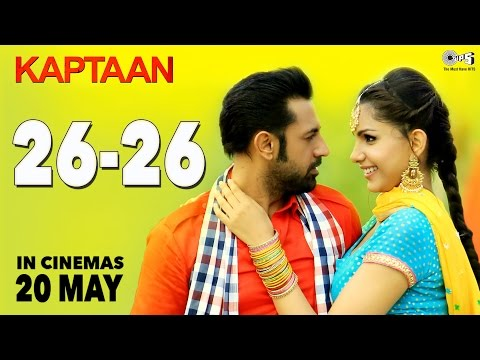 26 26 - Kaptaan | Latest Punjabi Song 2016 | Gippy Grewal, Monica Gill | DJ Flow, Amrit Maan