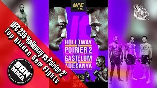 UFC 236 'Holloway vs Poirier 2 / Adesanya vs Gastelum' Top Three Fights