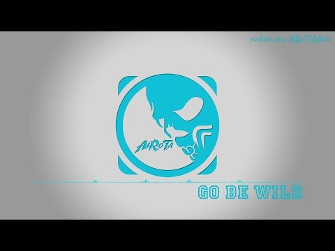 Go Be Wild by Happy Republic - [2010s Pop Music]