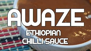 Ethiopian Awaze Recipe - Amharic Hot Chili Sauce