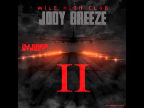 New Jody Breeze   Cool Ranch Airplane Mode Mixtape 2014