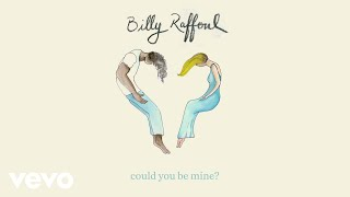 Billy Raffoul Could You Be Mine Official Audio