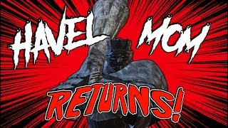 Dark Souls 3 PvP | HAVEL MOM RETURNS!