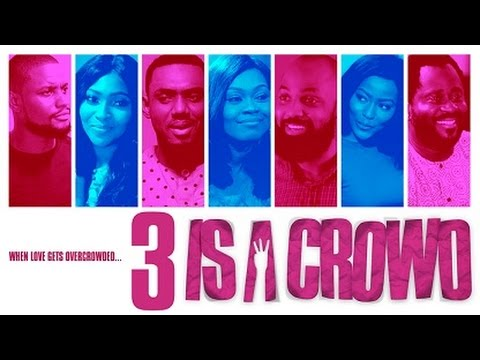 Download 3 Is A Crowd -   Latest 2017 Nigerian Nollywood Drama Movie (10 min preview)