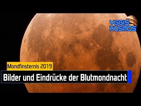Totale Mondfinsternis 2019: Bilder Und Impressionen Vom Blutmond [Yggis Kosmos]