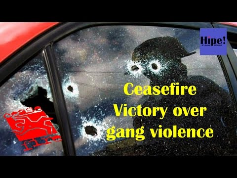 Ceasefire - Victory over gang violence