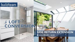Side Return Extension And Loft Conversion In Highbury, N5