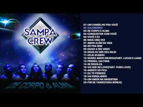 SAMPA CREW - DE CORPO E ALMA (CD COMPLETO)[ANO DE LANÇAMENTO 2011]