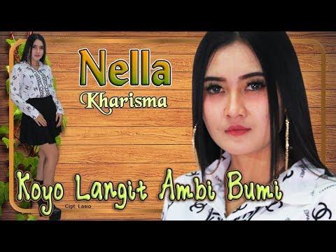 Nella Kharisma - KOYO LANGIT AMBI BUMI   |   Official Video