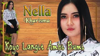 Gambar cover Nella Kharisma - KOYO LANGIT AMBI BUMI   |   Official Video
