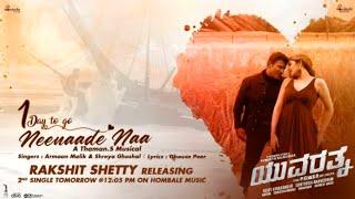 Neenaade Naa Song | Armaan Malik & Shreya Ghoshal | Yuvaratna 2nd Song | Puneeth Rajkumar | Kannada