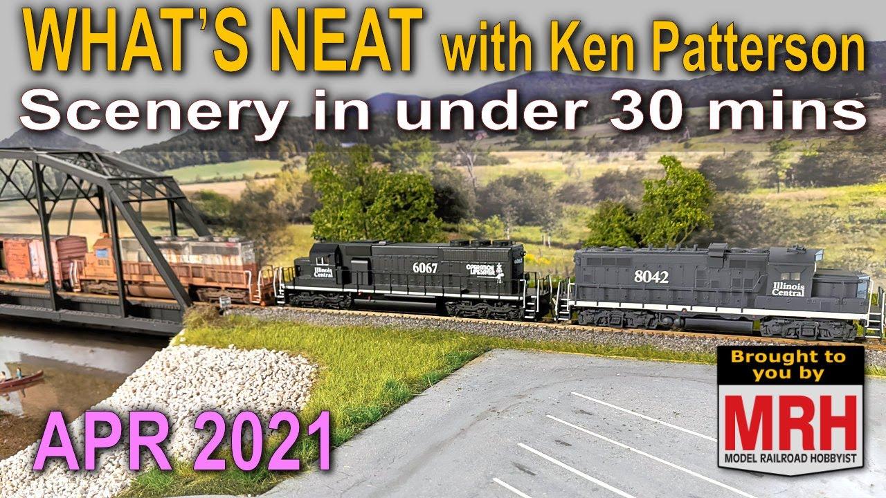Scenery in under 30 min   April 2021 WHATS NEAT Model Railroad Hobbyist