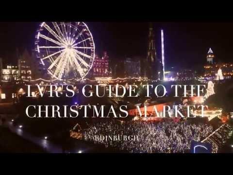 LVR: Edinburgh Christmas Market Vlog