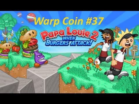 Papa Louie 2: When Burgers Attack! - Warp Coin #37 - Level 6: Find 100 Coins