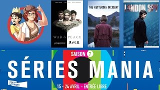Série Mania 2016 - War and Peace / The Kettering Incident / London Spy