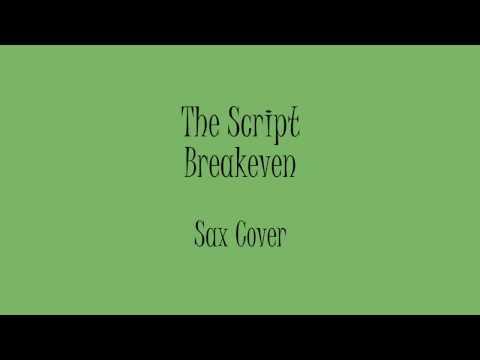 The Script - Breakeven (Sax Cover)