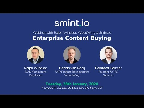webinar:-enterprise-content-buying-with-ralph-windsor,-woodwing-and-smint.io