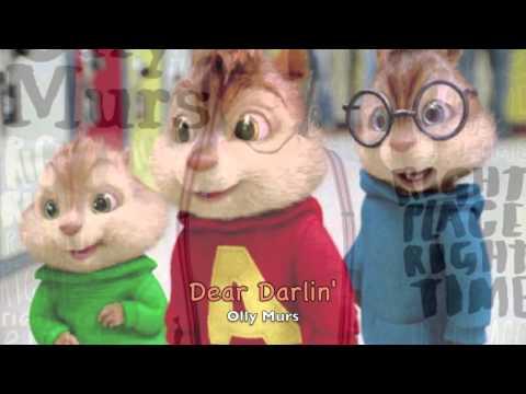 Dear Darlin' - Olly Murs - Chipmunks