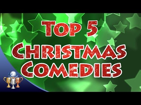 Top 5 Christmas Comedy Movies  Happy Holidays