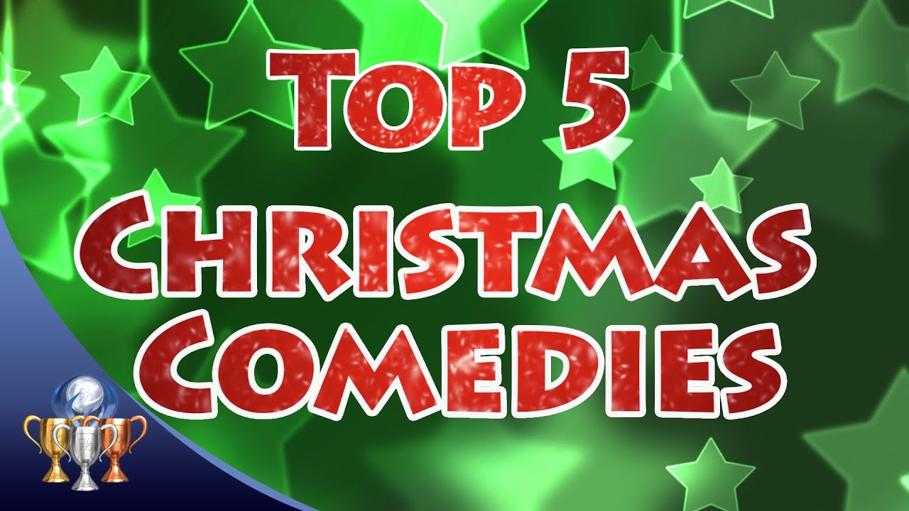 Top 5 Christmas Comedy Movies - Happy Holidays - YouTube