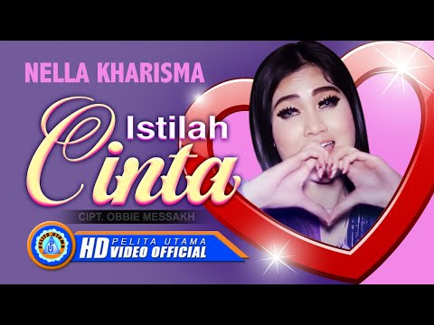 Nella Kharisma - ISTILAH CINTA ( Official Music Video ) [HD]