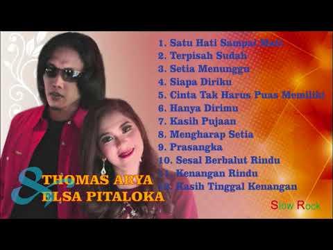 Thomas Arya Dan Elsa Pitaloka Slow Rock Full Album