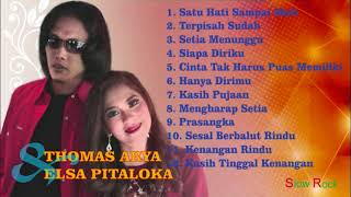 [72.34 MB] Thomas Arya dan Elsa Pitaloka Slow Rock Full Album