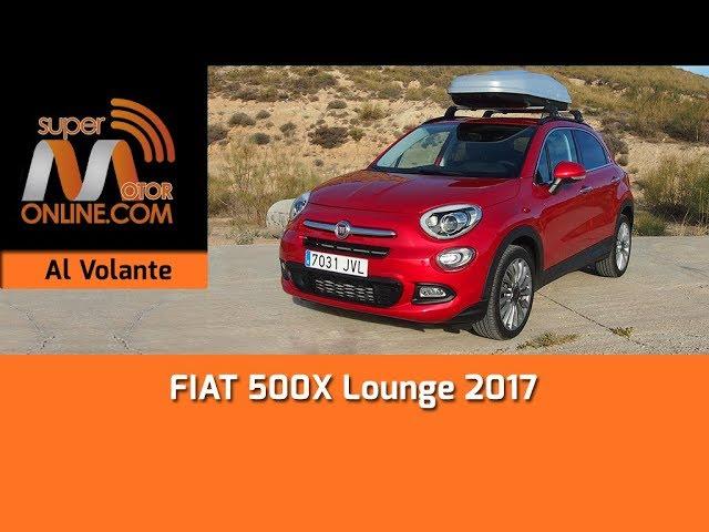 FIAT 500X 2017 / Al volante / Prueba dinámica / Review / Supermotoronline.com