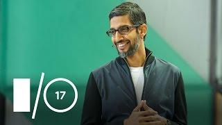 Google Keynote Highlights (Google I/O '17)