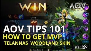 [AOV] TIPS & GUIDE 101 using TELANNAS | WOODLAND SKIN  | HOW TO BE MVP | POSITIONING & COMBO