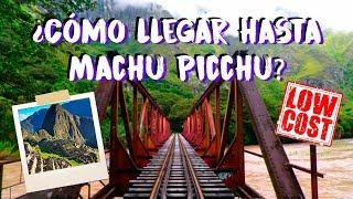 ¿A MACHU PICCHU EN TREN? ¿O CAMINANDO? | MPV en Cusco