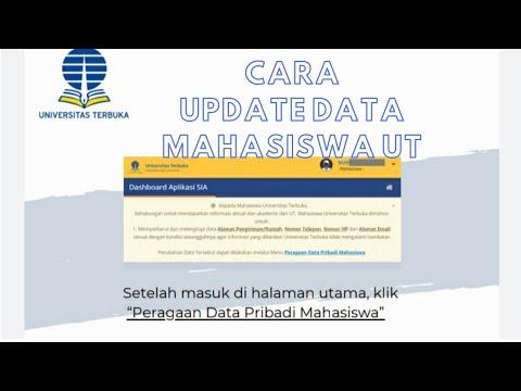 Cara Update Data Pribadi Mahasiswa Univeristas Terbuka (UT) Lewat Sia.ut.ac.id