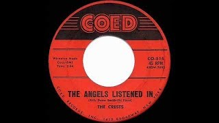 The Crests - The Angels Listened In 1959