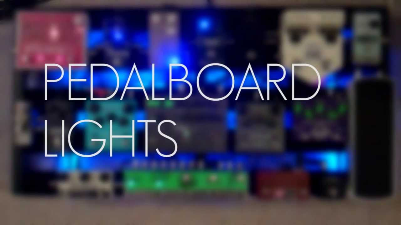 Pedalboard Lights and a shout out to Visual Sound  YouTube