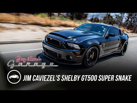 Jim Caviezel's 2014 Shelby GT500 Super Snake - Jay Leno's Garage